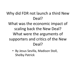 Why did FDR not launch a Third New Deal? What was the economic