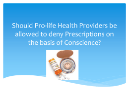 Should Pro-life Health Providers be allowed to deny Prescriptions