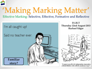 Making Marking Matter Thursday 22nd August