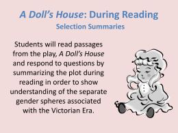 A Doll*s House: During Reading - Ms. Lesniak`s Sophomore English