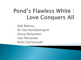 Pond`s Flawless White : Love Conquers All