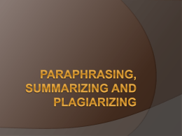 Paraphrasing, Summarizing and Plagiarizing