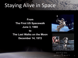 From The First US Spacewalk June 3, 1965 to The Last Walks on the