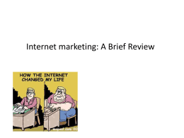 Internet marketing: A Brief Review