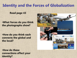 What Are Some Forces of Globalization?