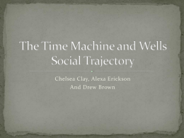 The Time Machine and Wells` Social Trajectory