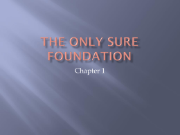 The Only Sure Foundation