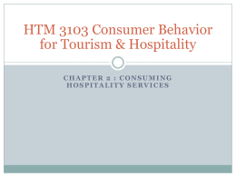 HTM 3103 Consumer Behavior for Tourism & Hospitality