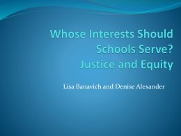 Whose Interests Should Schools Serve? Justice and Equity