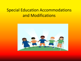 Special Education Accommodations and Modifications