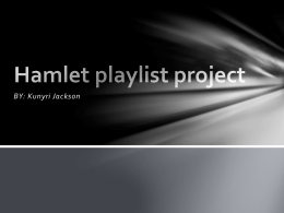 Hamlet playlist project - kunyri`s senior portfolio