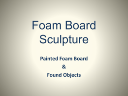 Foam Board Sculpture