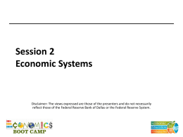 Economic Systems - Federal Reserve Bank of Dallas
