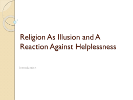 Religion As Illusion and A Reaction Against Helplessness