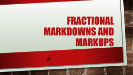 Fractional Markdowns, Markups, Commissions and Fees