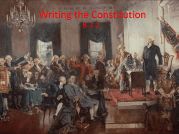 8-3.2 Writing the Constitution