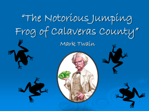 """The Notorious Jumping Frog of Calaveras County"" Mark Twain"