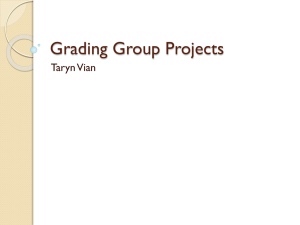 Grading Group Projects (PPT) Taryn Vian, IH Dept. BUSPH