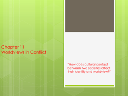 Chapter 11 Worldviews in Conflict