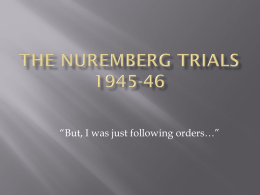 The Nuremberg Trials ppt and defendants