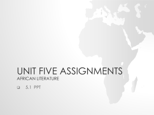 Unit Five Assignments African Literature