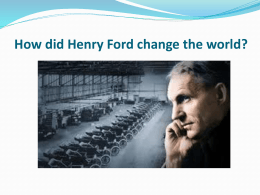 How did Henry Ford change the world?