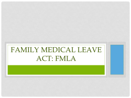 Family Medical Leave Act: FMLA