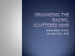 Organizing the Racing, Cluttered Mind