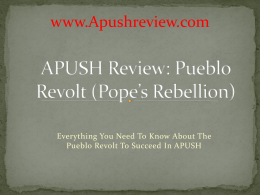 APUSH-Review-Pueblo-Revolt