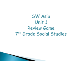 SW Asia Unit 1 Review Game 13-14