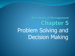 programmed decisions are made in response to _____ organizational problems
