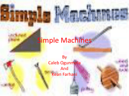 Simple Machines By Kean and Caleb