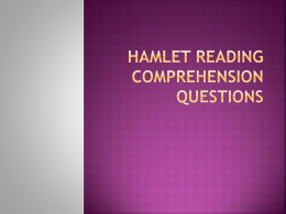 Hamlet Reading Comprehension Questions