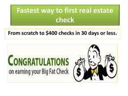 Fastest way to first real estate check*