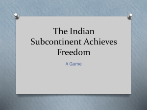 The Indian Subcontinent Achieves Freedom