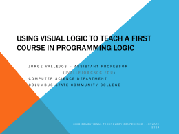 Using Visual Logic To Teach A First Course In