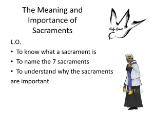 The Meaning and Importance of Sacraments