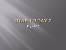 Othello Day 5 - inetTeacher.com