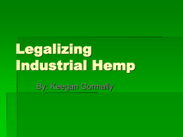 Legalizing Industrial Hemp