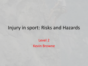 Injury in sport: Risks and Hazards