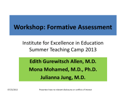 Workshop: Formative Assessment Institute for Excellence in Education
