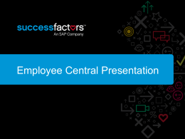 Employee Central is a Human Resources Management System
