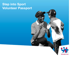Step into Sport Volunteer Passport Presentation