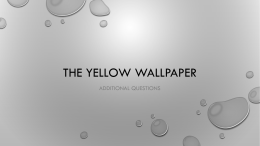 The Yellow Wallpaper Questions For Discussion