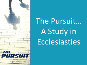ecclesiastes: koheleth`s quest for life`s meaning