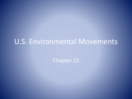 U.S. Environmental Movements - Environment