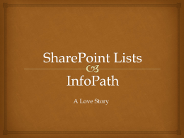 Sharepoint and InfoPath Presentation