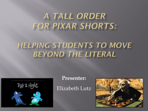 A Tall Order for Pixar Shorts: Helping Students to Move Beyond the