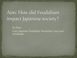 How did Feudalism impact Japanese society?