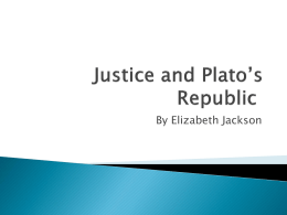 Justice and Plato`s Republic